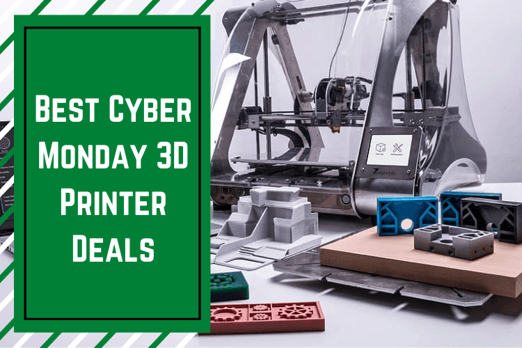 Best Cyber Monday 3D Printer Deals