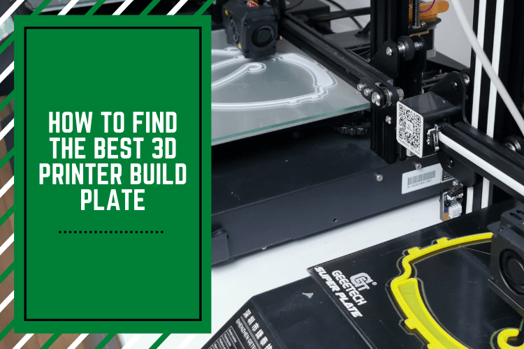 Best 3D Printer Build Plate