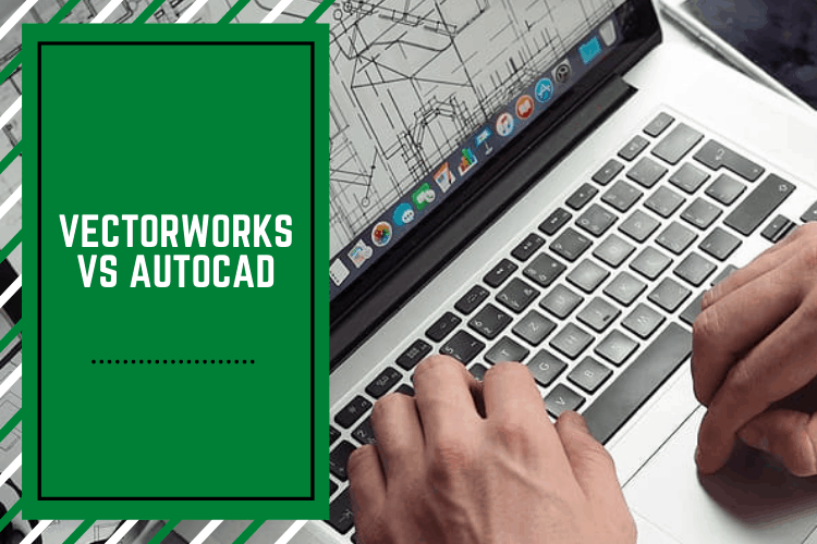 Vectorworks vs AutoCAD